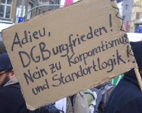 Adieu, DGBurgfrieden! Nein zu Korporatismus und Standortlogik!